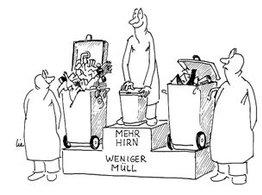 Mehr Hirn_weniger Müll